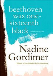 BEETHOVEN WAS ONE-SIXTEENTH BLACK by Nadine Gordimer