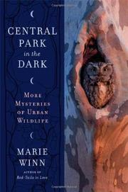 CENTRAL PARK IN THE DARK by Marie Winn