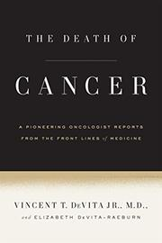 THE DEATH OF CANCER by Vincent T. DeVita Jr.
