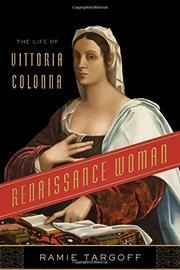 RENAISSANCE WOMAN by Ramie Targoff