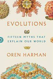 EVOLUTIONS by Oren Harman