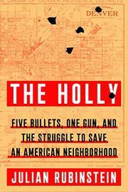 THE HOLLY by Julian Rubinstein