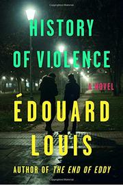 HISTORY OF VIOLENCE by Édouard Louis