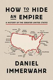 HOW TO HIDE AN EMPIRE by Daniel Immerwahr