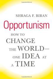 OPPORTUNISM by Shraga F. Biran