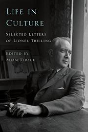 LIFE IN CULTURE by Lionel Trilling