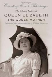 COUNTING ONE'S BLESSINGS by Queen Elizabeth, the Queen Mother
