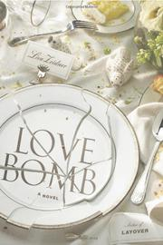LOVE BOMB by Lisa Zeidner