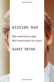 MISSING MAN by Barry Meier
