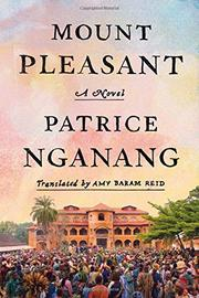 MOUNT PLEASANT by Patrice Nganang