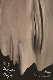 RAG by Maryse Meijer