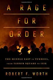 A RAGE FOR ORDER by Robert F. Worth