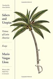 SABERS AND UTOPIAS by Mario Vargas Llosa