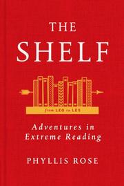 THE SHELF by Phyllis Rose