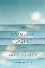 THE SYMMETRY TEACHER by Andrei Bitov