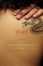 THIEF by Maureen Gibbon