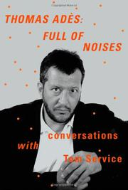 THOMAS ADÈS by Thomas Adés
