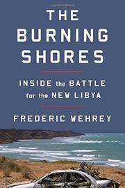 THE BURNING SHORES by Frederic Wehrey