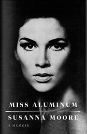 MISS ALUMINUM by Susanna Moore