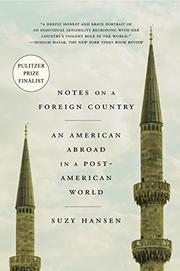 NOTES ON A FOREIGN COUNTRY by Suzy  Hansen