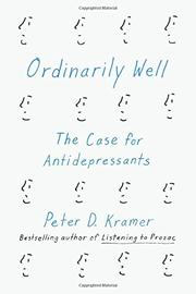 ORDINARILY WELL by Peter D. Kramer