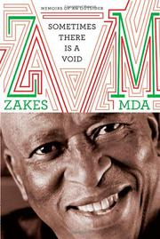SOMETIMES THERE IS A VOID by Zakes Mda