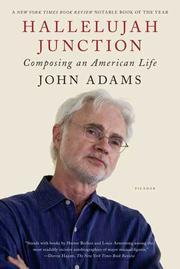 HALLELUJAH JUNCTION by John Adams