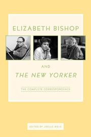 Book Cover for ELIZABETH BISHOP AND THE NEW YORKER