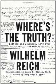 WHERE'S THE TRUTH? by Wilhelm Reich