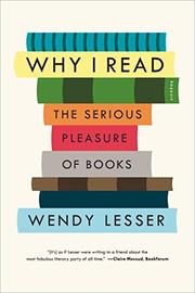 WHY I READ by Wendy Lesser