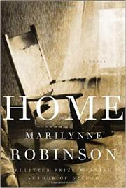 HOME by Marilynne Robinson