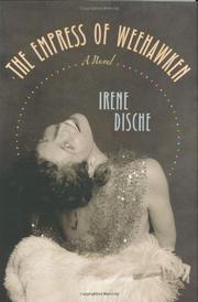 THE EMPRESS OF WEEHAWKEN by Irene Dische
