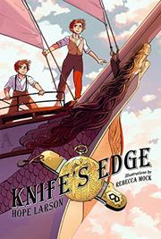 KNIFE'S EDGE by Hope Larson