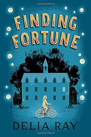 FINDING FORTUNE by Delia Ray