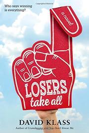 LOSERS TAKE ALL by David Klass