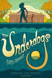 THE UNDERDOGS by Sara Hammel
