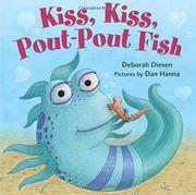 KISS, KISS, POUT-POUT FISH by Deborah Diesen