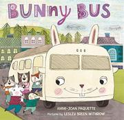 BUNNY BUS by Ammi-Joan Paquette