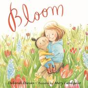 BLOOM by Deborah Diesen