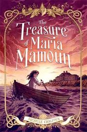 THE TREASURE OF MARIA MAMOUN by Michelle Chalfoun