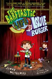 THE BARFTASTIC LIFE OF LOUIE BURGER by Jenny Meyerhoff