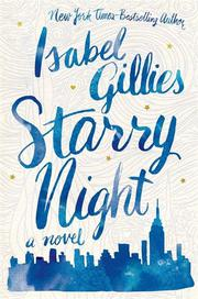 STARRY NIGHT by Isabel Gillies