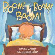 BOOM! BOOM! BOOM! by Jamie A. Swenson