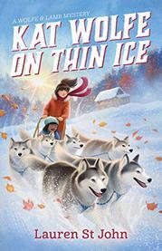 KAT WOLFE ON THIN ICE by Lauren St John