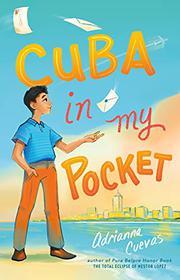 CUBA IN MY POCKET by Adrianna Cuevas