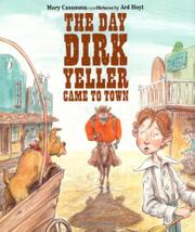 Cover art for THE DAY DIRK YELLER CAME TO TOWN