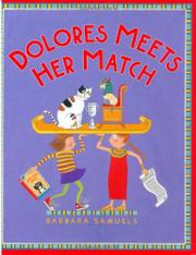DOLORES MEETS HER MATCH by Barbara Samuels