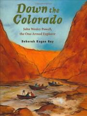 DOWN THE COLORADO by Deborah Kogan Ray
