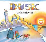 DUSK by Uri Shulevitz