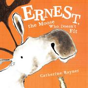 Cover art for ERNEST, THE MOOSE WHO DOESN'T FIT